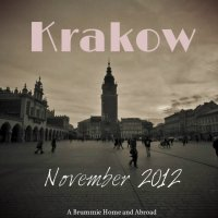 Krakow, 2012 (Part 1) - A little bit of history, a little bit of vodka..