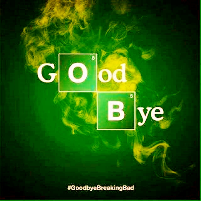 Bye Bye Breaking Bad!