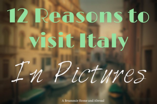 12 Reasons to Visit...