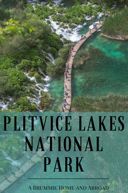 Visiting Plitvice Lakes National Park, Croatia