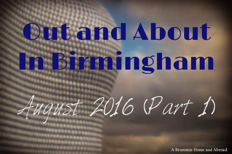 Out and About in Brum August1