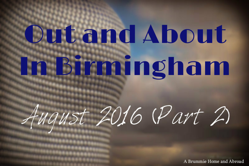 Out and About in Brum August2