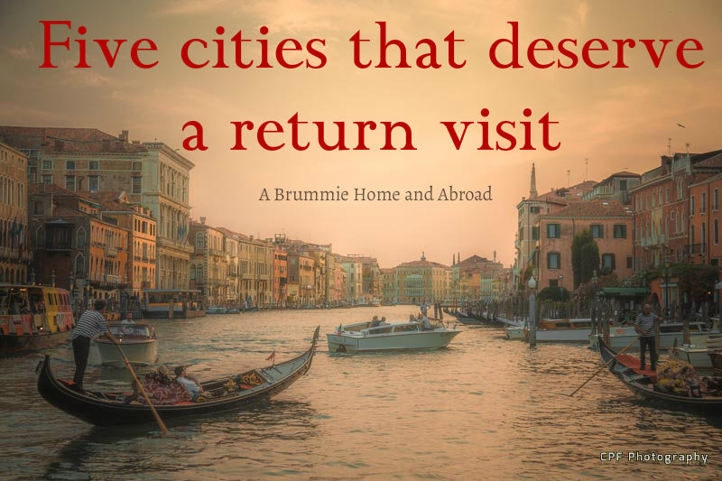 5-cities-that-deserve-a-return-visit-2