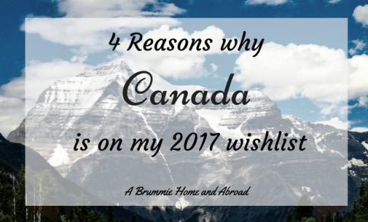 4 reasons why Vancouver and the Rocky Mountains are on my 2017 wishlist