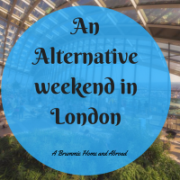 An Alternative Weekend in London