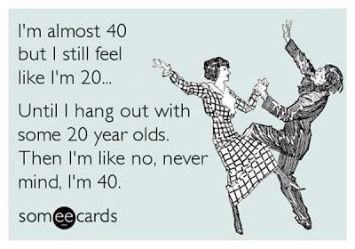 Why 40 is the new 30...
