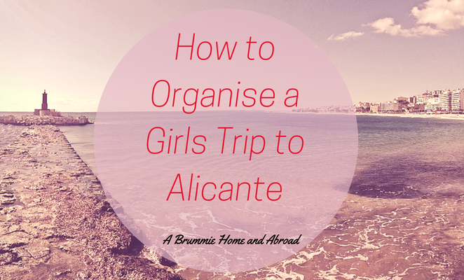 Girls Trip to Alicante