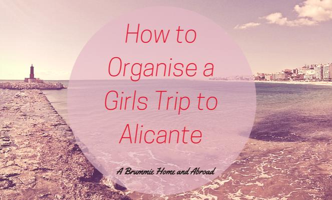 Girls Trip to Alicante