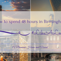 A Brummie Home and Abroad Guide to 48 Hours in Birmingham