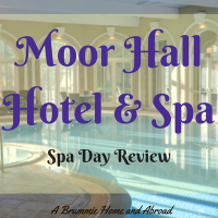 Moor Hall Spa Day Review