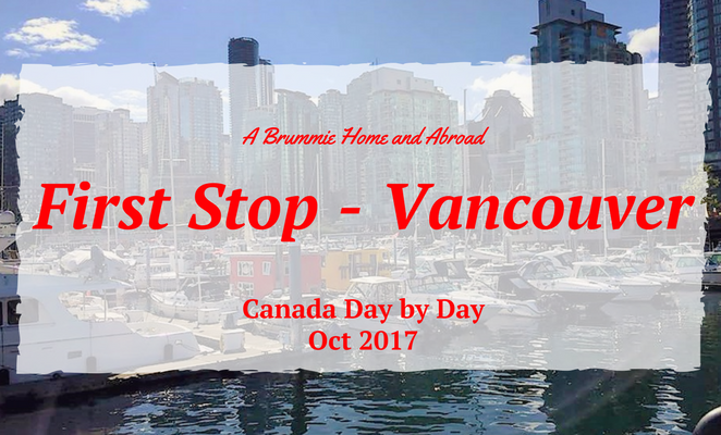 The first stop on our 2017 Canada holiday was the amazing city of Vancouver. Find out more at www.abrummiehomeandabroad.com