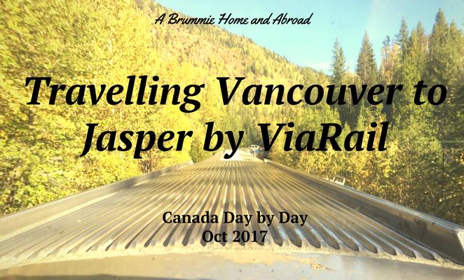 Vancouver to Jasper by ViaRail