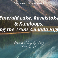 Canada Day by Day: Revelstoke and Kamloops and in between
