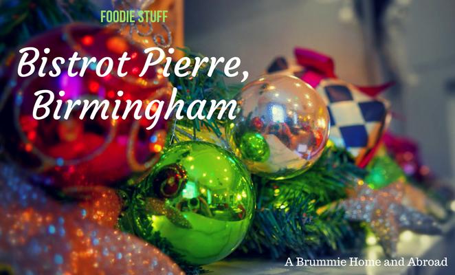 Foodie Stuff: Bistrot Pierre, Birmingham