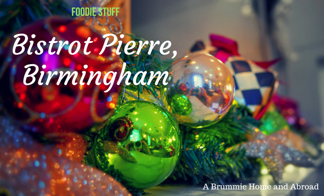 A Review of Bistrot Pierre in Birmingham