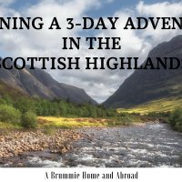 Planning a 3-day Adventure in the Scottish Highlands
