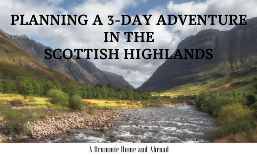 PLANNING A 3-DAY ADVENTURE IN THE SCOTTISH HIGHLANDS (2)