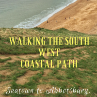Walking the South West Coastal Path: Seatown to Abbotsbury (almost)