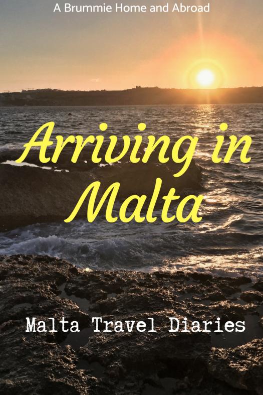 Arriving in Malta; Malta Travel Diaries.png