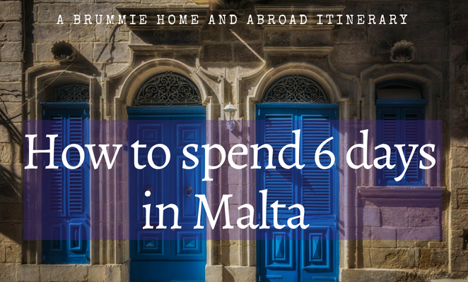 Can you spend a whole week in Malta and not run out of things to do and see? Here's how A Brummie Home and Abroad did it!