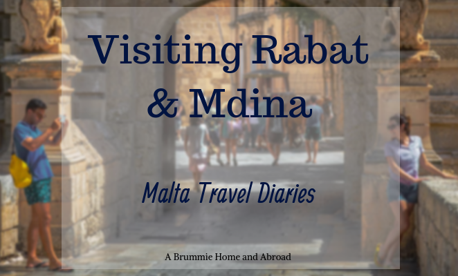 Travel Diaries: Rabat & Mdina
