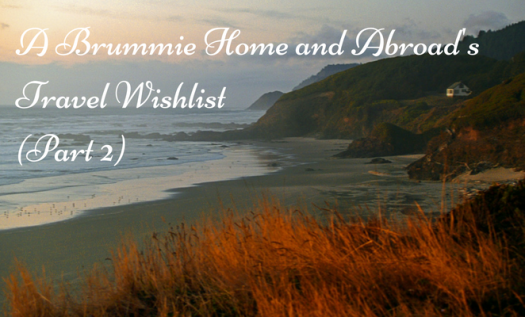 What's on your travel wishlist? My current top 5 includes Naxos, Japan, Singapore, the Oregon coast and Liverpool!