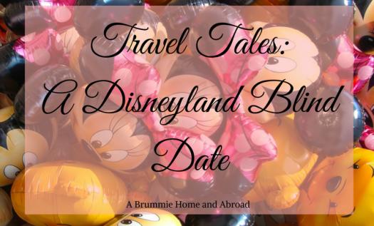 Travel Tales_ A Disneyland Blind Date (1)