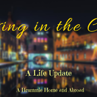 Living in the City: A Life Update
